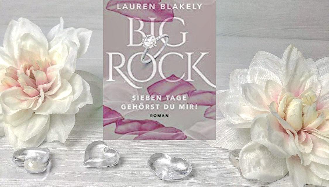 Big Rock – Sieben Tage gehörst du mir!