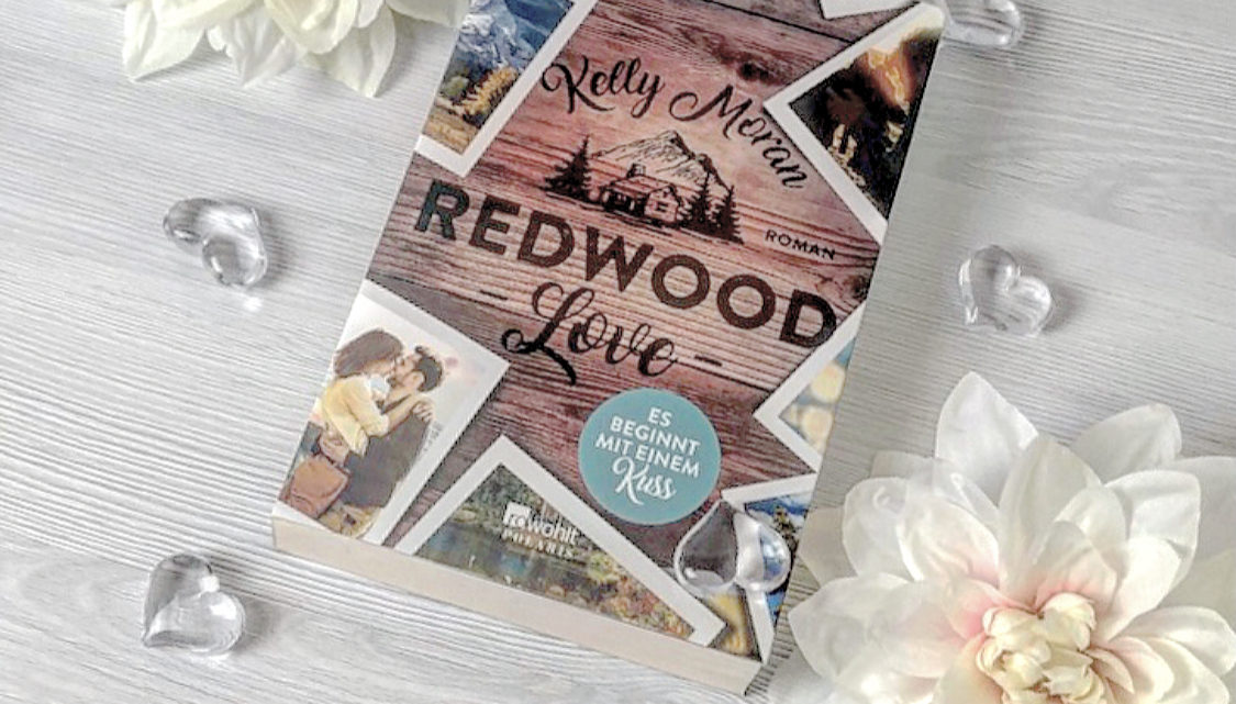 Redwood Love ES BEGINNT MIT EINEM KUSS